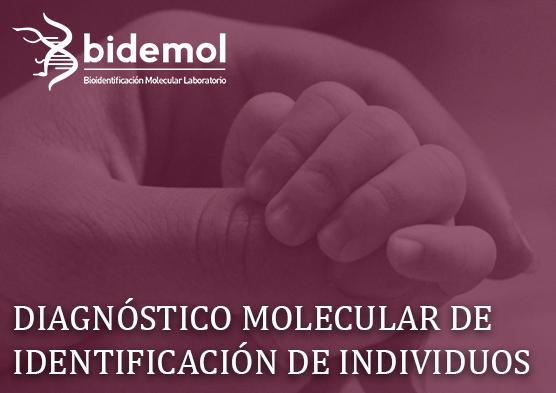 DIAGNOSTICO MOLECULAR DE IDENTIFICACION DE INDIVIDUOS